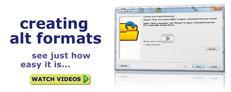 creating alt formats is easy, watch our videos to see how
